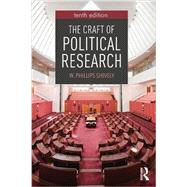The Craft of Political Research by Shively; W. Phillips, 9781138284371