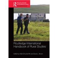 Routledge International Handbook of Rural Studies by Shucksmith; Mark, 9781138804371