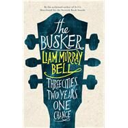 The Busker by Bell, Liam Murray, 9781908434371