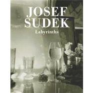 Josef Sudek: Labyrinths by Sudek, Josef; Hodrova, Daniela; Dufek, Antonin, 9788072154371