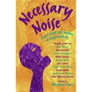 Necessary Noise by Cart, Michael, 9780060514372