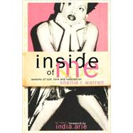 Inside of Me : Lessons of Lust, Love and Redemption by Warren, Shellie R., 9780981484372