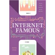 Internet Famous by Stone, Danika, 9781250114372
