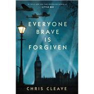 Everyone Brave Is Forgiven by Cleave, Chris, 9781501124372