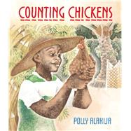 Counting Chickens by Alakija, Polly, 9781847804372