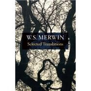 Selected Translations by Merwin, W. S., 9781556594373