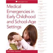 Medical Emergencies in Early Childhood and School- age Settings by Hendricks, Charlotte M., Ph.D., 9781605544373