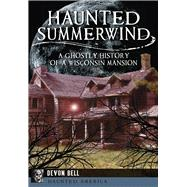 Haunted Summerwind by Not Available (NA), 9781626194373