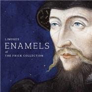 Limoges Enamels at the Frick Collection by Wardropper, Ian; Day, Julia, 9781907804373