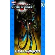 Ultimate Spider-Man - Volume 10 by Bendis, Brian Michael; Bagley, Mark, 9780785134374