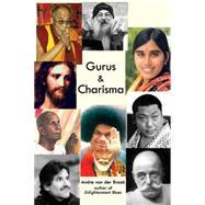 Gurus & Charisma by Braak, Andre Van Der, 9780976684374
