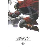 Spawn Origins Collection 4 by McFarlane, Todd; Simmons, Julia; Capullo, Greg; Daniel, Tony, 9781607064374