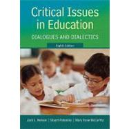 Critical Issues in Education: Dialogues and Dialectics by Nelson, Jack; Palonsky, Stuart; McCarthy, Mary Rose, 9780078024375
