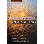 Substance Abuse Counseling by Lewis; Dana; Blevins, 9781285454375