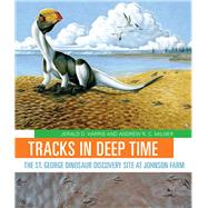 Tracks in Deep Time by Harris, Jerald D.; Milner, Andrew R. C., 9781607814375