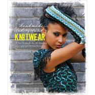Handmade Underground Knitwear: 25 Fun Accessories for All Seasons by Laura Long; Melissa Halvorson, 9780470504376