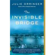 The Invisible Bridge by Orringer, Julie, 9781400034376
