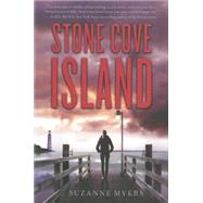 Stone Cove Island by Myers, Suzanne, 9781616954376