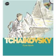 Piotr Iliych Tchaikovsky by Ollivier, Stéphane; Voake, Charlotte; Chancer, John, 9781851034376