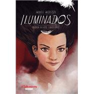 Iluminados /Enlightened by Agresti, Aimee, 9786077354376