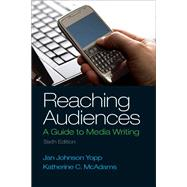 Reaching Audiences by Yopp; McAdams, 9780205874378