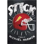 Stick by HARMON, MICHAEL, 9780385754378