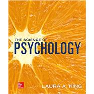 The Science of Psychology: An Appreciative View - Looseleaf by King, Laura, 9781259544378