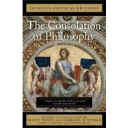 The Consolation of Philosophy: With Anintroduction and Contemporary Criticism: Ignatius Critical Edition by Boethius; Goins, Scott; Wyman, Barbara H.; Pearce, Joseph, 9781586174378