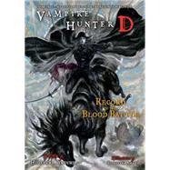 Vampire Hunter D Volume 21 by KIKUCHI, HIDEYUKIAMANO, YOSHITAKA, 9781616554378
