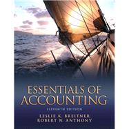 Essentials of Accounting by Breitner, Leslie K.; Anthony, Robert N., 9780132744379