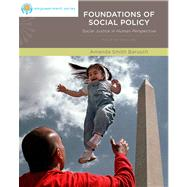Brooks/Cole Empowerment Series: Foundations of Social Policy Social Justice in Human Perspective by Barusch, Amanda S., 9780840034380