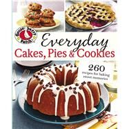 Gooseberry Patch Everyday Cakes, Pies & Cookies by Gooseberry Patch, 9780848744380