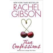 True Confessions by Gibson R., 9780380814381
