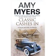 Classic Cashes In by Myers, Amy, 9780727884381