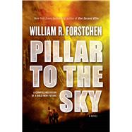 Pillar to the Sky by Forstchen, William R., 9780765334381