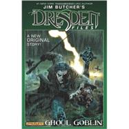 Jim Butcher's the Dresden Files 1: Ghoul Goblin by Butcher, Jim; Powers, Mark, 9781606904381