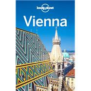 Lonely Planet Vienna by Nevez, Catherine Le; Christiani, Kerry; Wheeler, Donna, 9781786574381