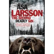The Second Deadly Sin by LARSSON, ÅSA, 9781623654382