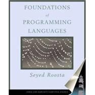 Foundations of Programming Languages : Design and Implementation by Roosta, 9780763714383
