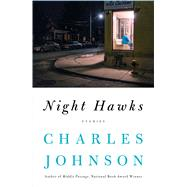 Night Hawks by Johnson, Charles, 9781501184383
