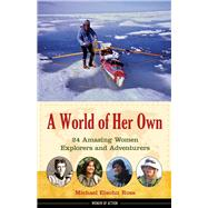 A World of Her Own by Ross, Michael Elsohn, 9781613744383
