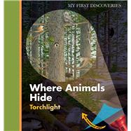 Where Animals Hide by Peyrols, Sylvaine, 9781851034383