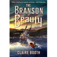The Branson Beauty A Mystery by Booth, Claire, 9781250084385