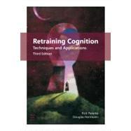 Retraining Cognition : Techniques and Applications by Parente, Rick; Herrmann, Douglas, 9781416404385