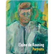 Elaine De Kooning: Portraits by Fortune, Brandon Brame; Gibson, Ann Eden; Cupic, Simona, 9783791354385