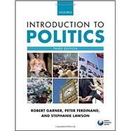 Introduction to Politics by Garner, Robert; Ferdinand, Peter; Lawson, Stephanie, 9780198704386