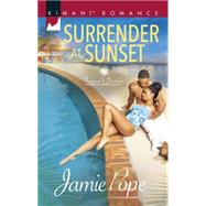 Surrender at Sunset by Pope, Jamie, 9780373864386