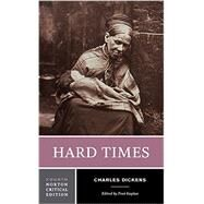 Hard Times (Fourth Edition)  (Norton Critical Editions) by Charles Dickens, 9780393284386