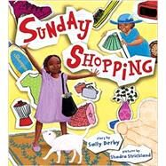 Sunday Shopping by Derby, Sally; Strickland, Shadra, 9781600604386