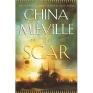 The Scar by MIEVILLE, CHINA, 9780345444387